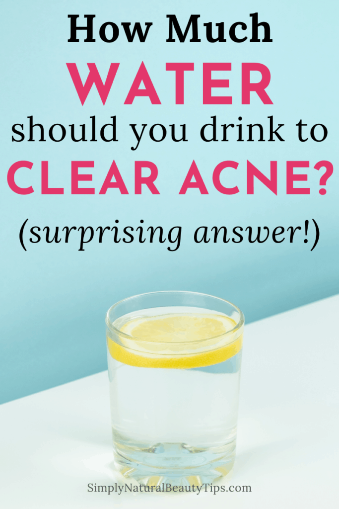 how much water should I drink to clear acne - glass of lemon water