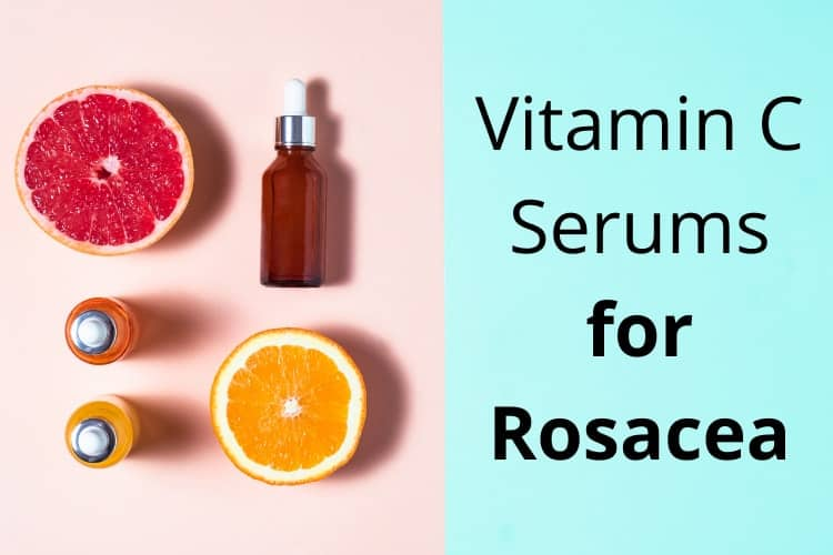 best vitamin c serums for rosacea