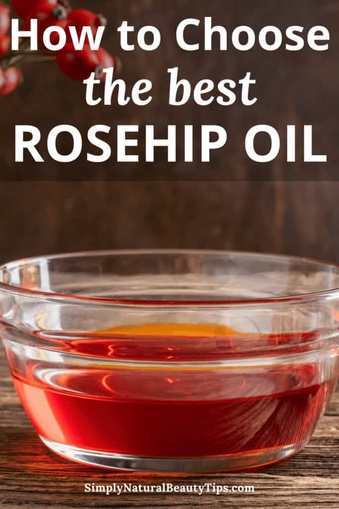 pin image for how to choose a good rosehip oil